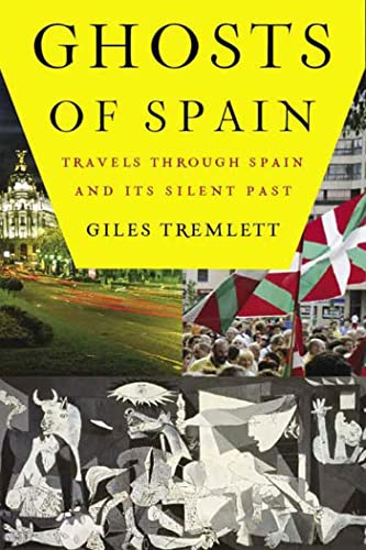 9780802715746: Ghosts of Spain: Travels Through Spain and Its Silent Past
