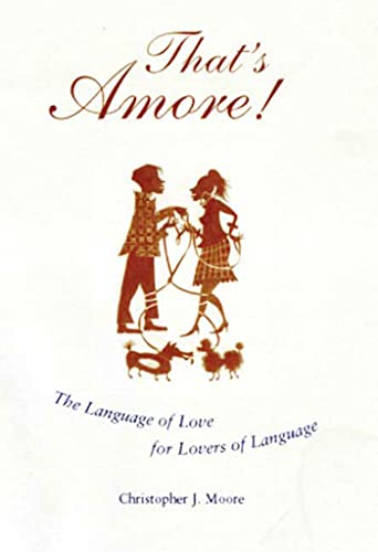 That's Amore!: The Language of Love for Lovers of Language (0802715974) by McKean, Erin