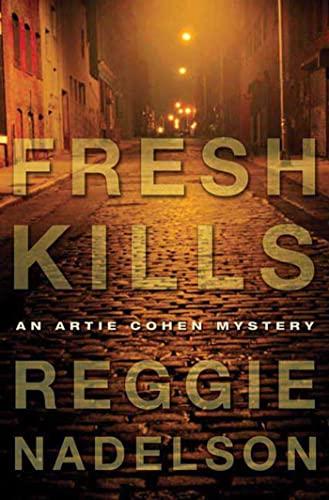 9780802715999: Fresh Kills: An Artie Cohen Mystery (Artie Cohen Mysteries)
