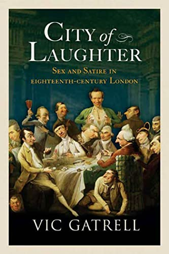 9780802716026: City of Laughter: Sex and Satire in Eighteenth-Century London