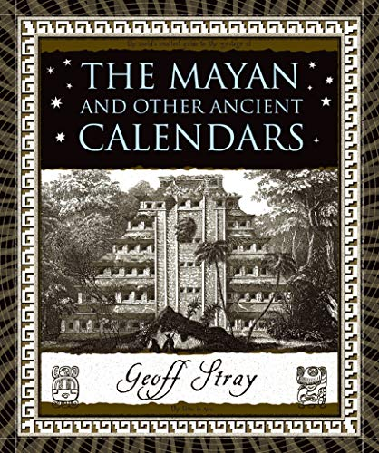 9780802716347: The Mayan and Other Ancient Calendars (Wooden Books)