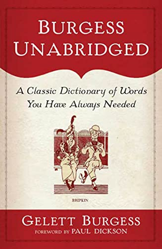 9780802716460: Burgess Unabridged: A Classic Dictionary of Words You Have Always Needed