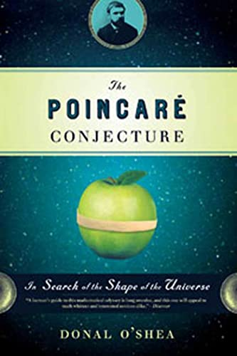The Poincare Conjecture: In Search of the Shape of the Universe (9780802716545) by Donal O'Shea