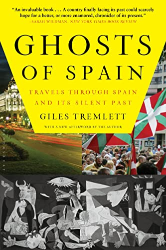 9780802716743: Ghosts of Spain: Travels Through Spain and Its Silent Past