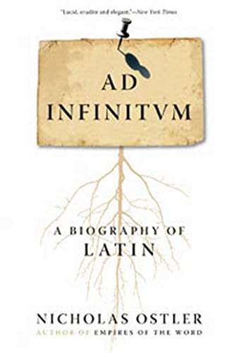 9780802716798: Ad Infinitum: A Biography of Latin