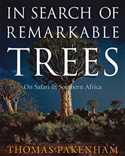 In Search of Remarkable Trees: On Safari in South Africa (Signed First Edition)
