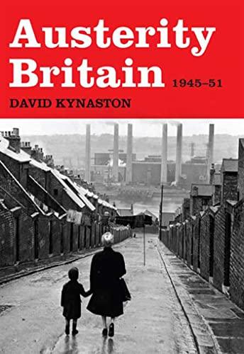 9780802716934: Austerity Britain, 1945-1951