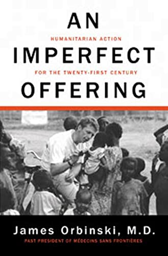 9780802717092: An Imperfect Offering: Humanitarian Action for the Twenty-First Century