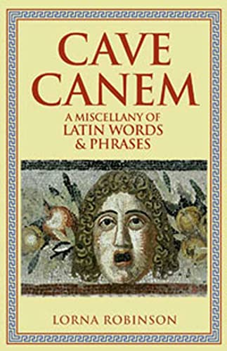 9780802717153: Cave Canem: A Miscellany of Latin Words and Phrases