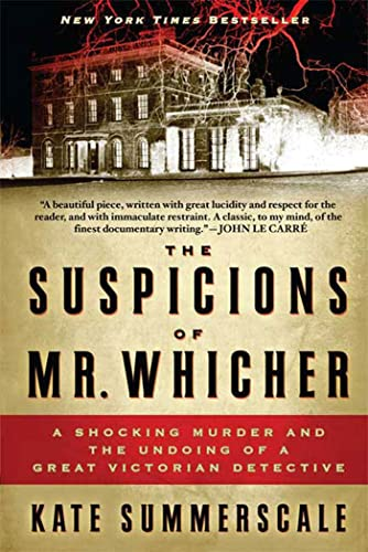 9780802717429: The Suspicions of Mr. Whicher: A Shocking Murder and the Undoing of a Great Victorian Detective
