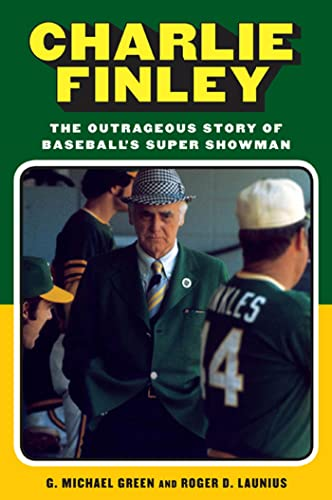 9780802717450: Charlie Finley: The Outrageous Story of Baseball's Super Showman