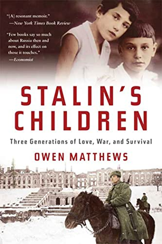 9780802717603: Stalin's Children: Three Generations of Love, War, and Survival