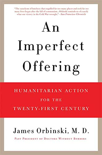 9780802717627: An Imperfect Offering: Humanitarian Action for the Twenty-First Century