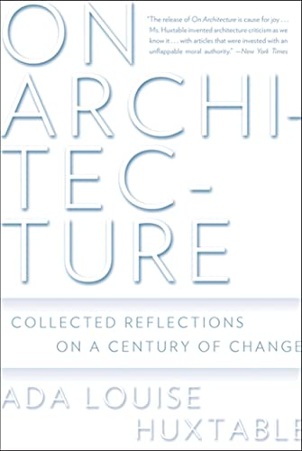 9780802717672: On Architecture: Collected Reflections on a Century of Change