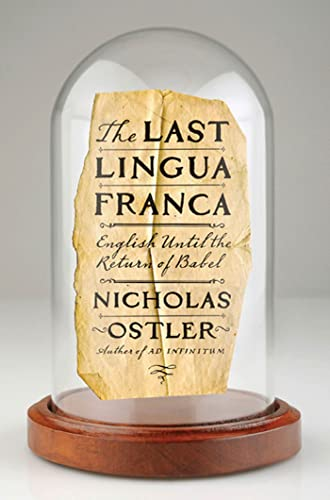 9780802717719: The Last Lingua Franca: English Until the Return of Babel