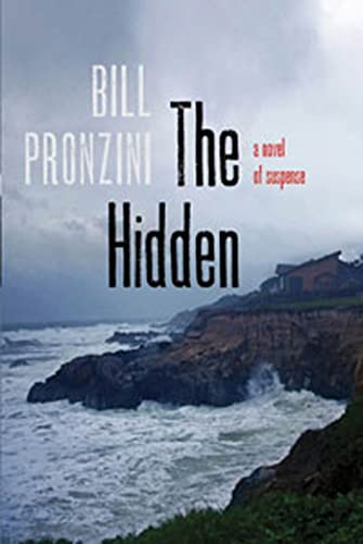 The Hidden: A Novel of Suspense: Bill Pronzini