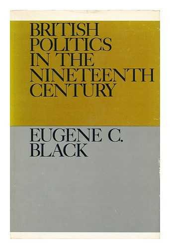 9780802720023: British Politics in the Nineteenth Century