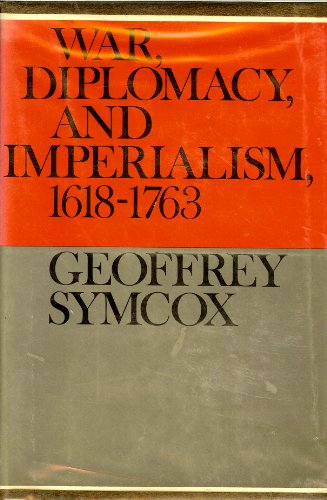 9780802720566: War, Diplomacy, and Imperialism, 1618-1763