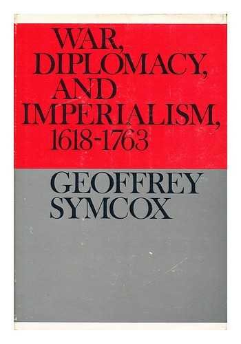 9780802720566: War, diplomacy, and imperialism, 1618-1763 (Documentary history of Western civilization)