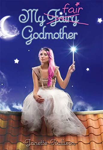 9780802720733: My Fair Godmother (Godmother, Book 1)