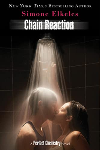 9780802720870: Chain Reaction: A Perfect Chemistry Novel