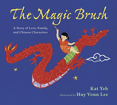 9780802721785: The Magic Brush: A Story of Love, Family, and Chinese Characters