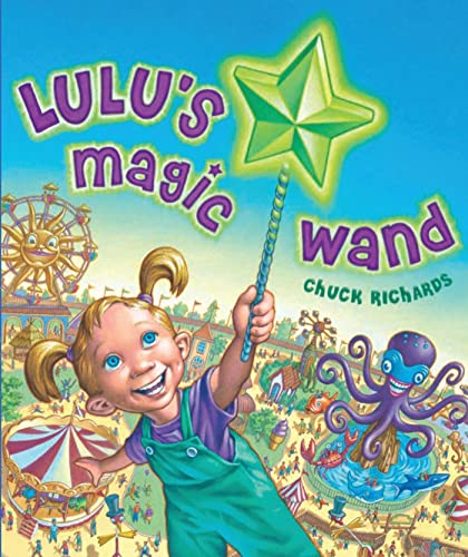 Lulu's Magic Wand: Chuck Richards