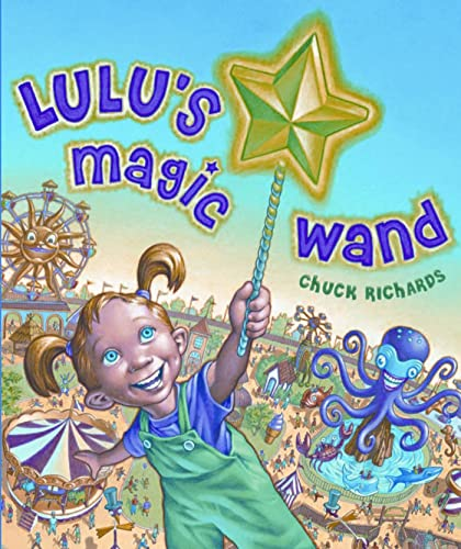 Lulu's Magic Wand: Richards, Chuck