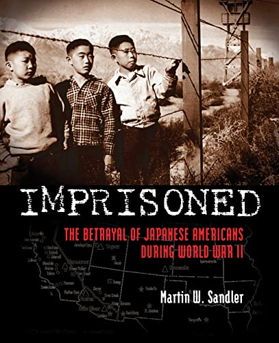 9780802722775: Imprisoned: The Betrayal of Japanese Americans during World War II