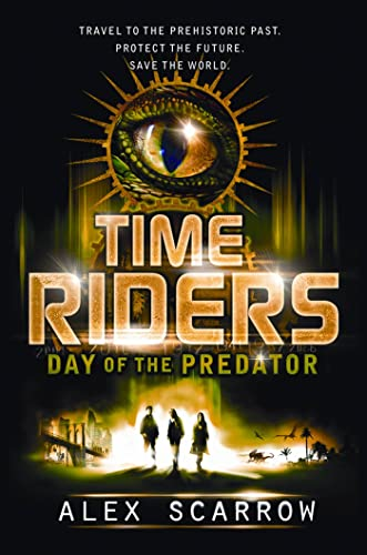 9780802722966: TimeRiders: Day of the Predator