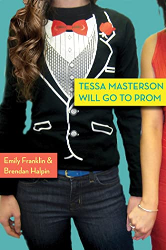 9780802723598: Tessa Masterson Will Go to Prom