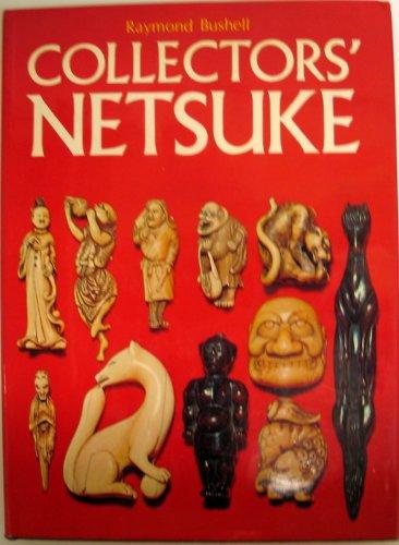Collectors' Netsuke: Bushell, Raymond