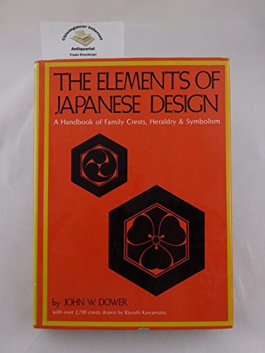 9780802724472: The elements of Japanese design: A handbook of family crests, heraldry & symbolism