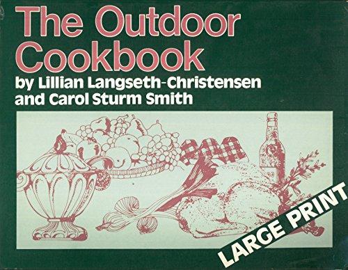 The Outdoor Cookbook: Langseth-Christensen, Lillian &