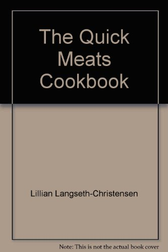 Quick Meats Cookbook: Carol S. Smith;