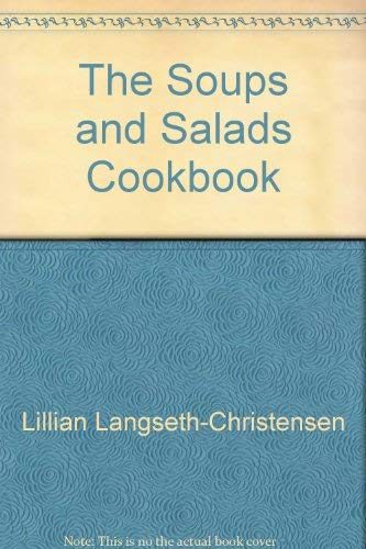 Soups & Salads Cookbook: Carol S. Smith;