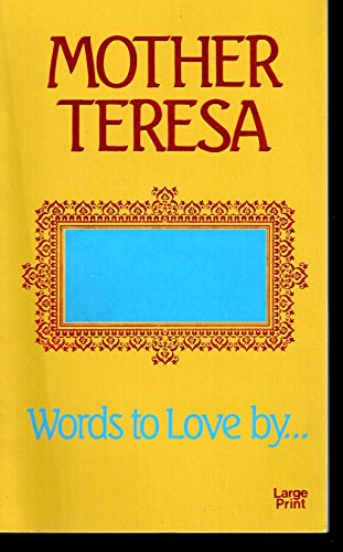 9780802724786: Words to Love by--