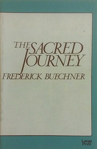 9780802724793: The Sacred Journey
