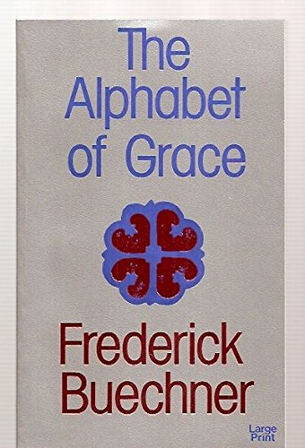 9780802724809: The Alphabet of Grace