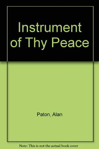 9780802724946: Instrument of Thy Peace