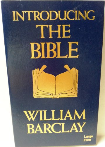 Introducing the Bible: William Barclay