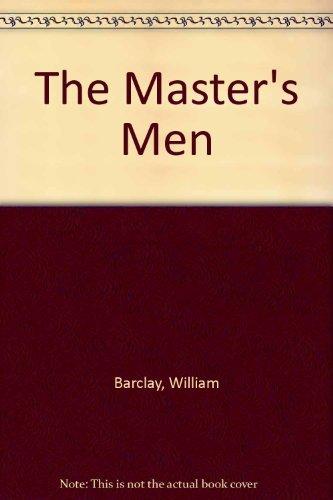 9780802724960: The Master's Men