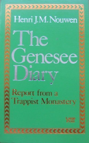 The Genesee Diary (0802725007) by Nouwen, Henri J. M.