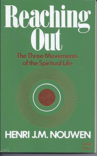 9780802725134: Reaching Out: The Three Movements of the Spiritual Life