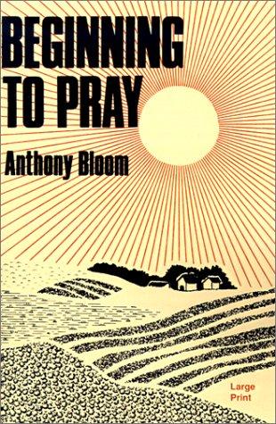 9780802725172: Beginning to Pray