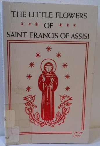 9780802725264: The Little Flowers of Saint Francis of Assisi (English and Italian Edition)