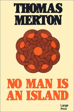 No Man is an Island: Thomas Merton