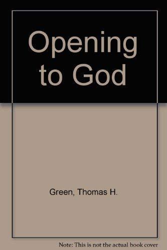 9780802725295: Opening to God