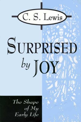 9780802725363: Surprised by Joy: The Shape of My Early Life