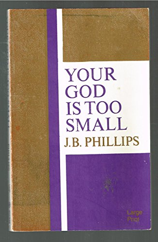 9780802725394: Your God Is Too Small
